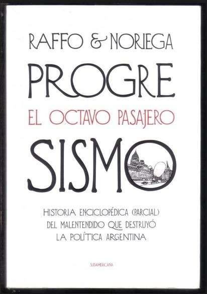 Progresismo El Octavo Pasajero Noriega Raffo Ed Sud D Nq Np 886269 Mla29832922178 042019 F 1